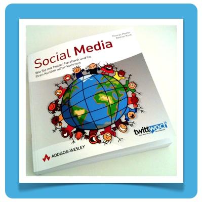 """Social Media"" von Pfeiffer / Koch, Addison Wesley Verlag"