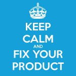 KLICK zur Bildvergößerung :: KEEP CALM and Fix Your Product (Illustration: @DoSchu)
