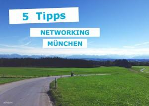 5 Tipps fürs Networking in München