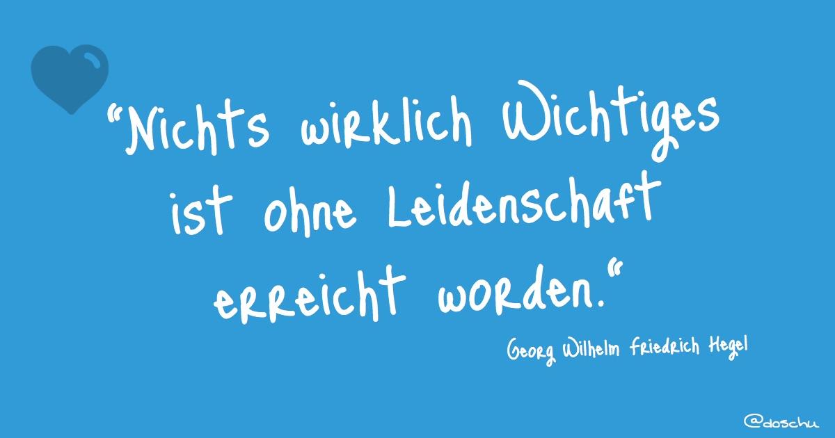Zitat Hegel Leidenschaft