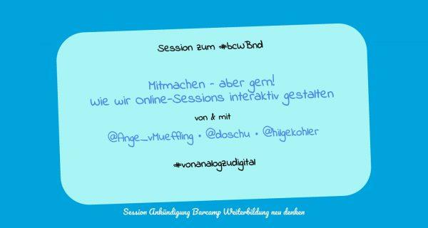 Session Ankündigung Barcamnp Weiterbildung neu denken #bcWBnd